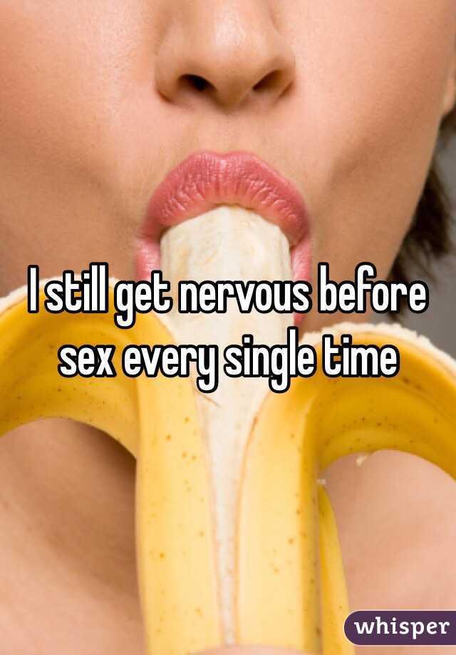 Nervous before sex