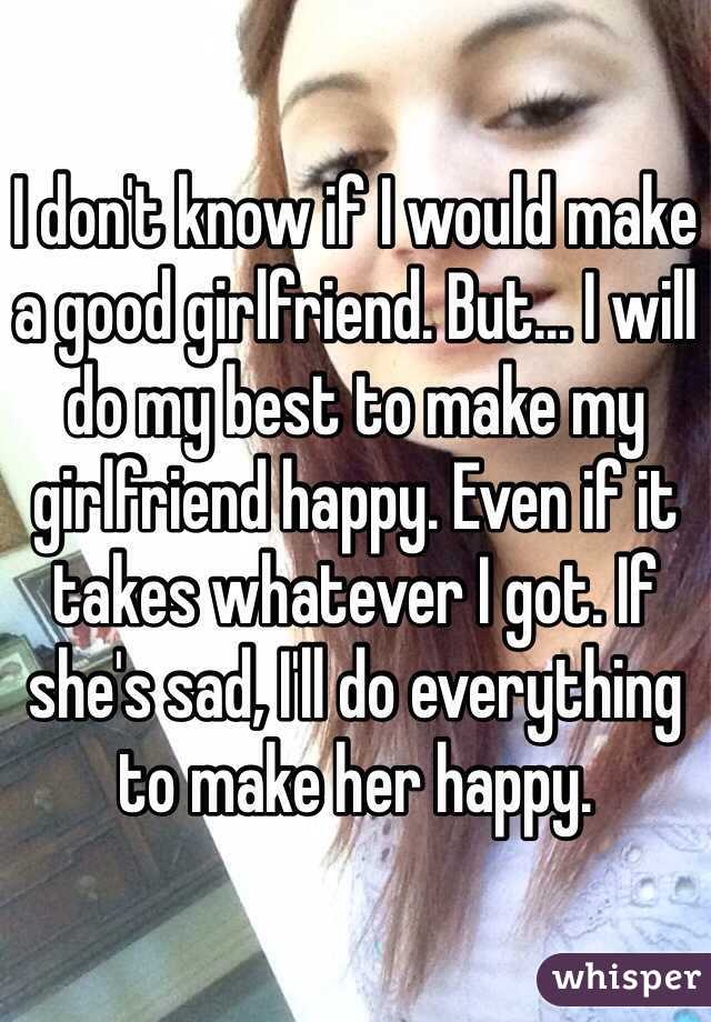 How To Make A Girl Happy When Shes Sad - GirlWalls