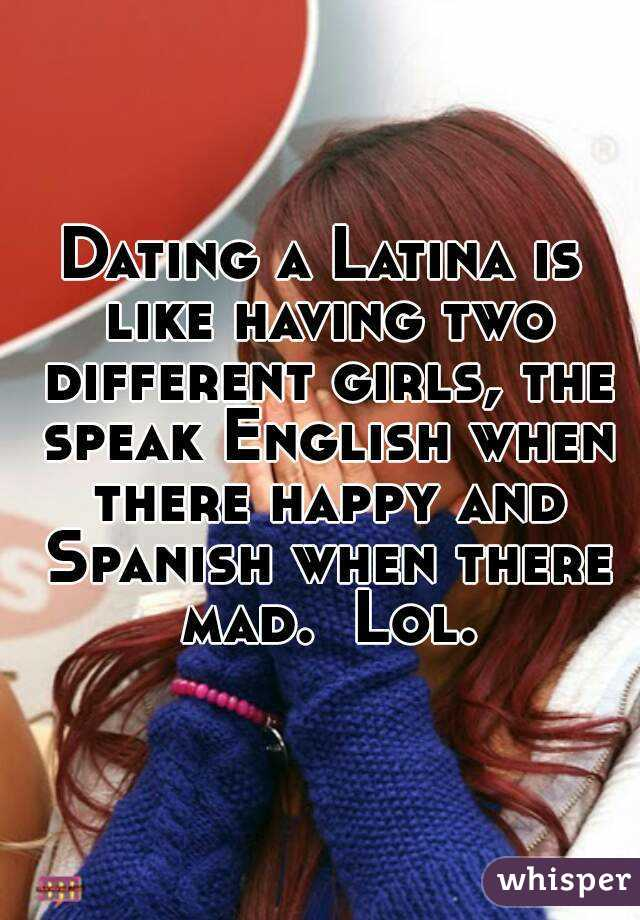 What is it like dating a latina girl