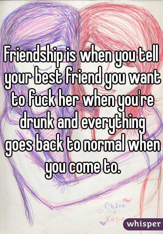 Consider, that fuck your best friend assure