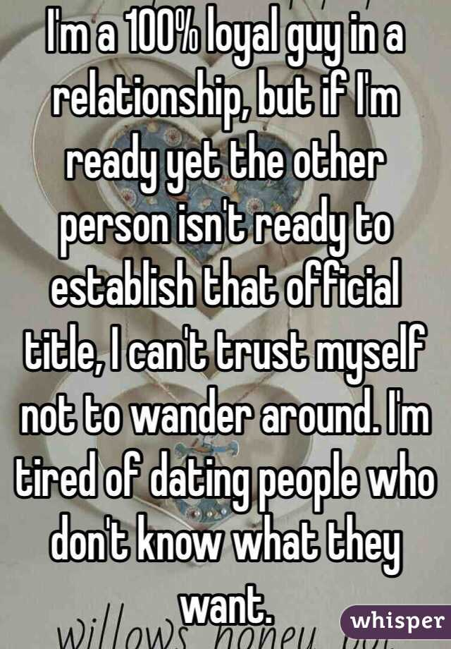 Dating someone who isnt ready for a relationship