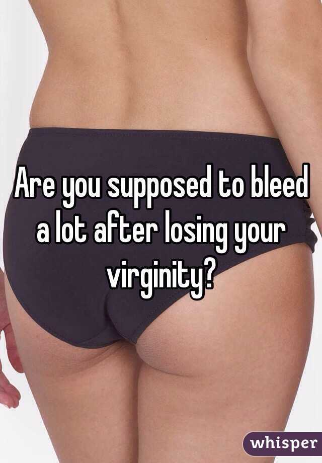 Is it normal to bleed after losing your virginity