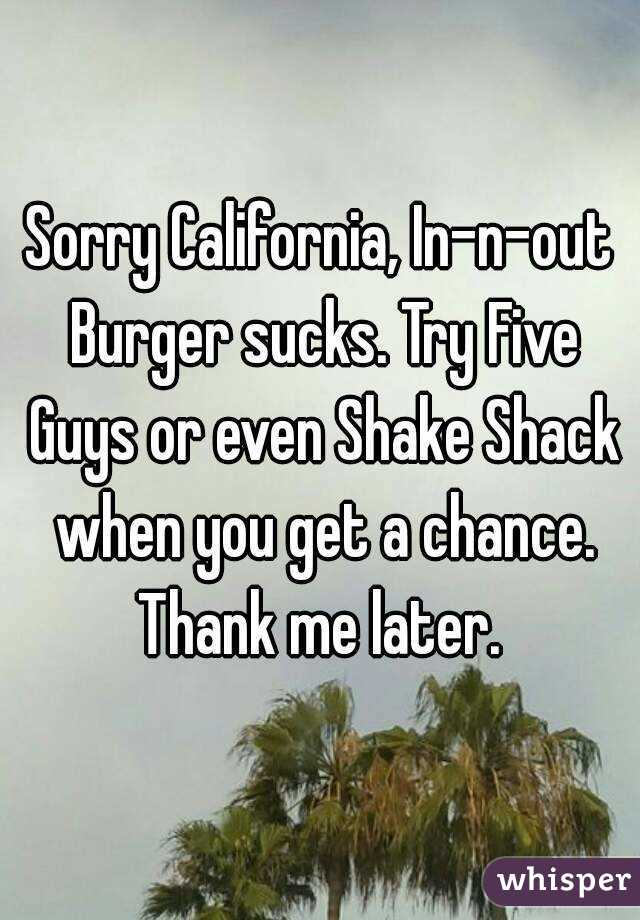 In n out sucks