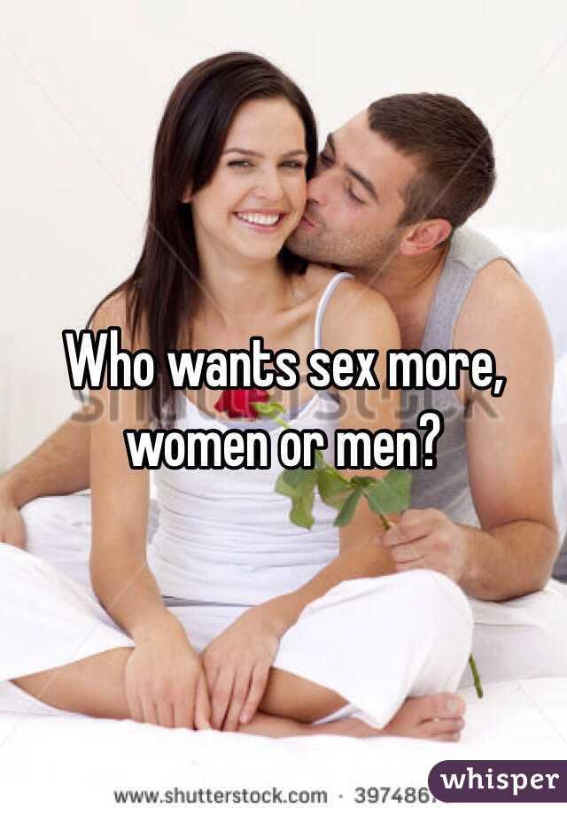 Men like sex more