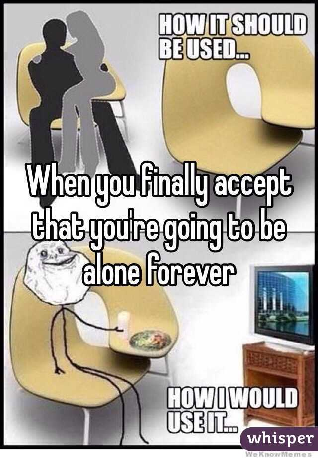 How to be alone forever
