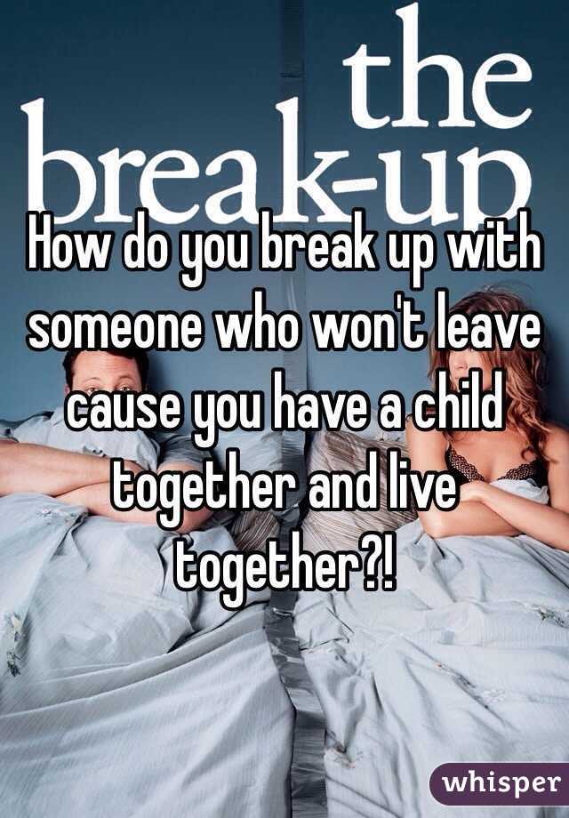 breaking up when you have a child together
