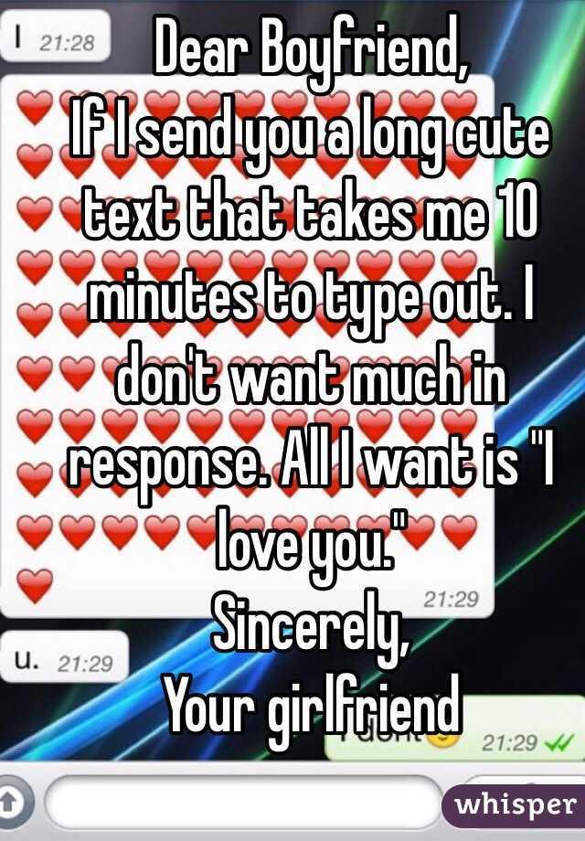 dear boyfriend if i send you a long cute text that takes me 10 minutes