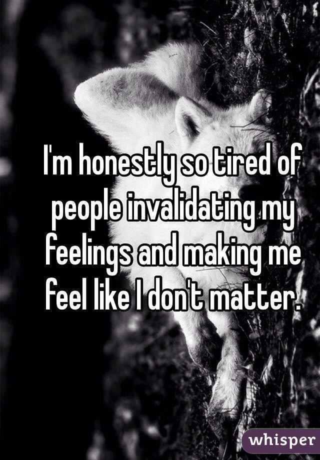 Invalidating my feelings