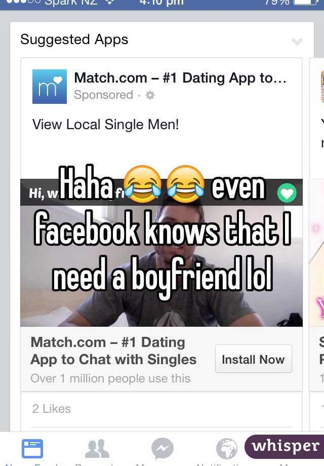Haha 😂😂 even facebook knows that I need a boyfriend lol