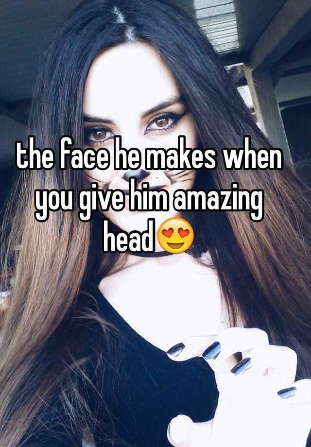 How to give your boyfriend amazing head