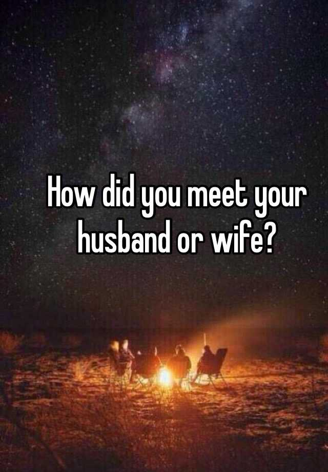 where to meet your husband