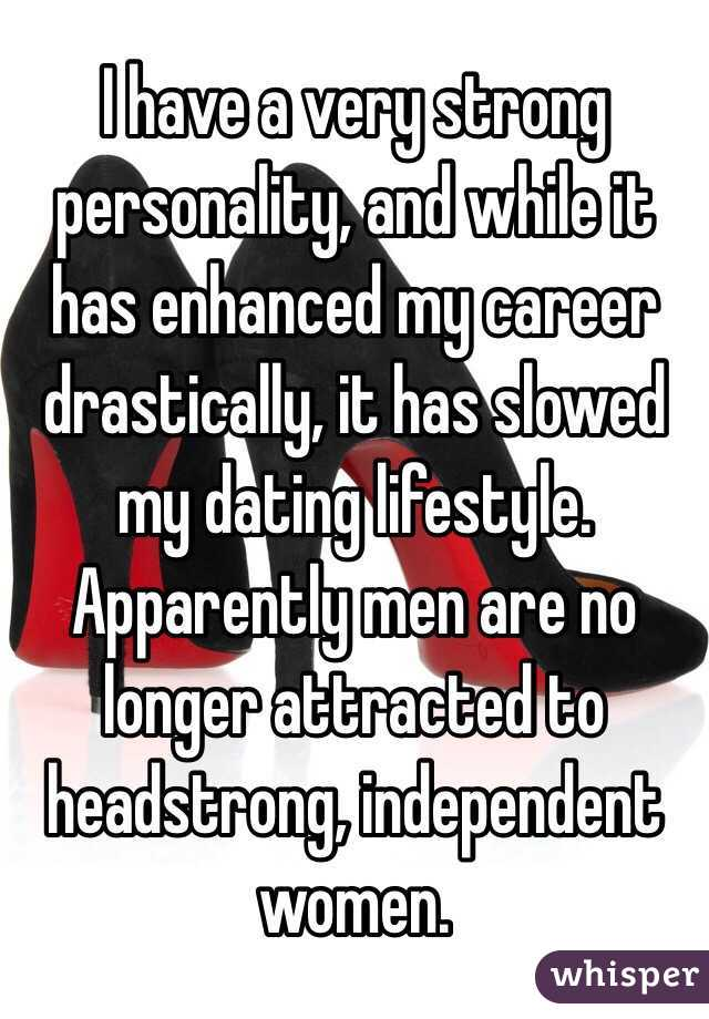 With A A Strong Dating Personality Woman