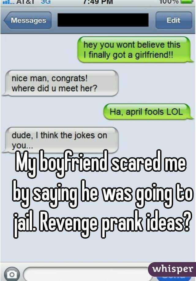 Revenge on boyfriend ideas