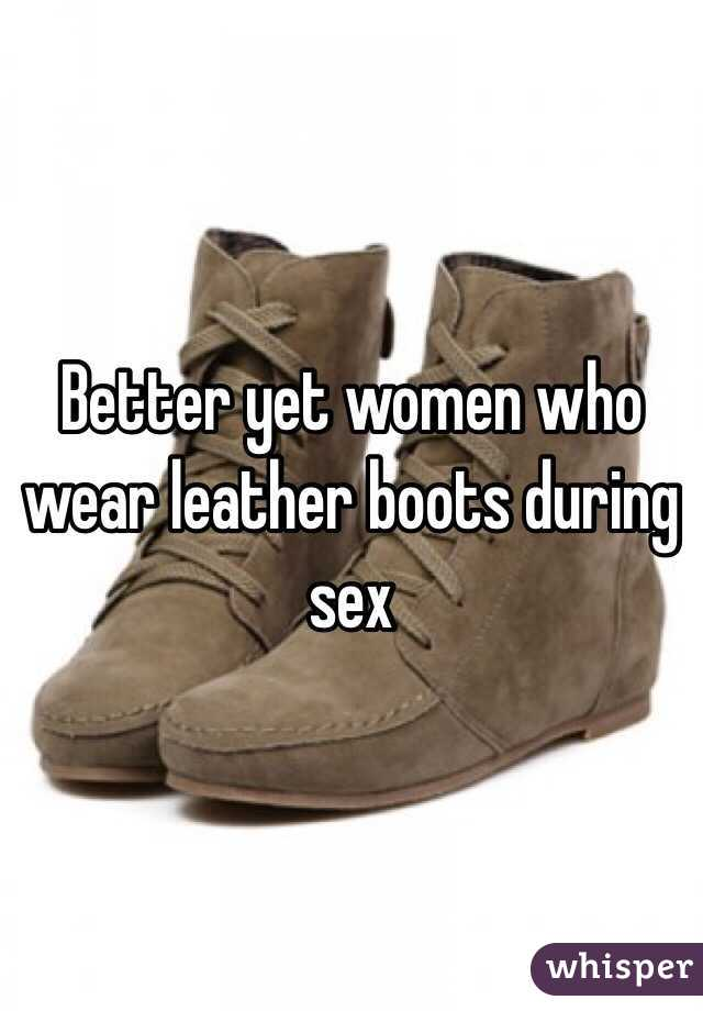 Boot leather sex wearing woman