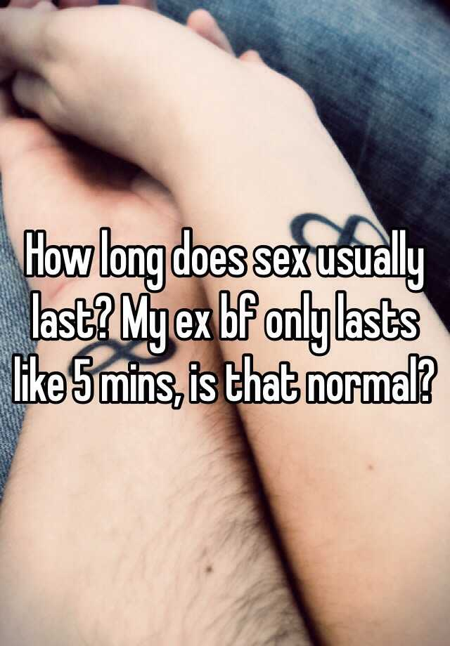 How long does sex usuallylast