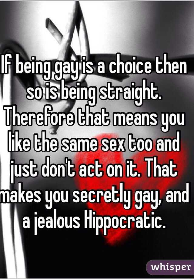Is being gay a choice