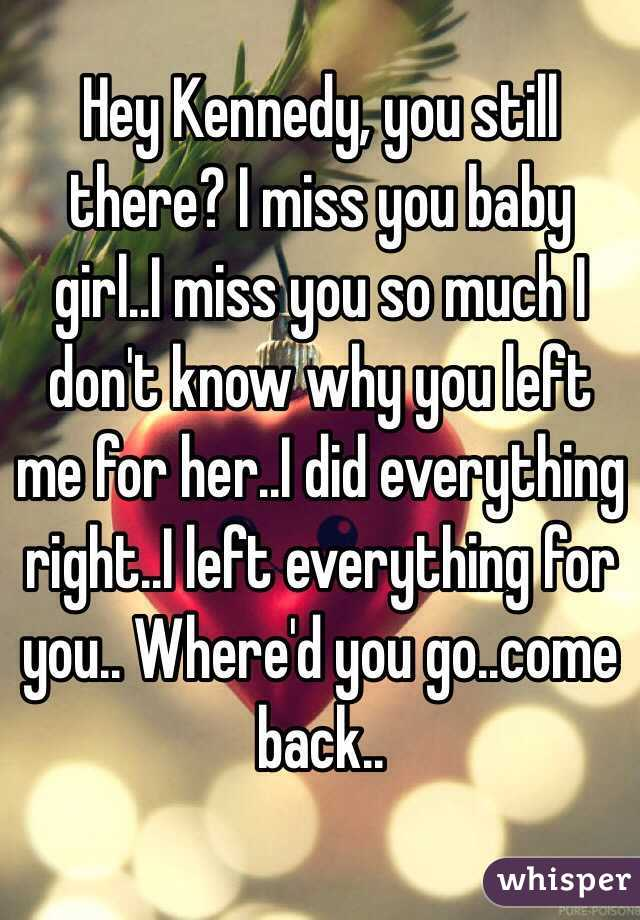 I miss you baby girl