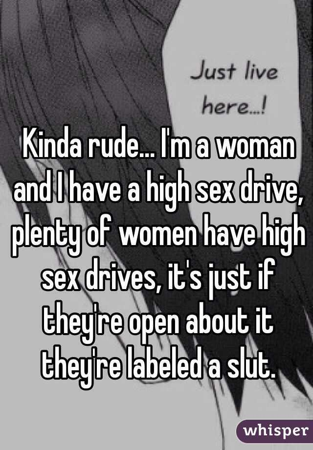 I have a really high sex drive