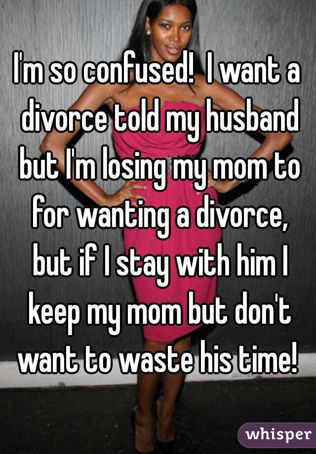 I want to divorce my husband because of his mother