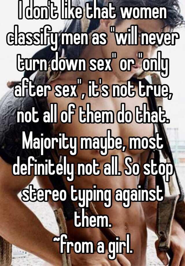Why do men turn sex down