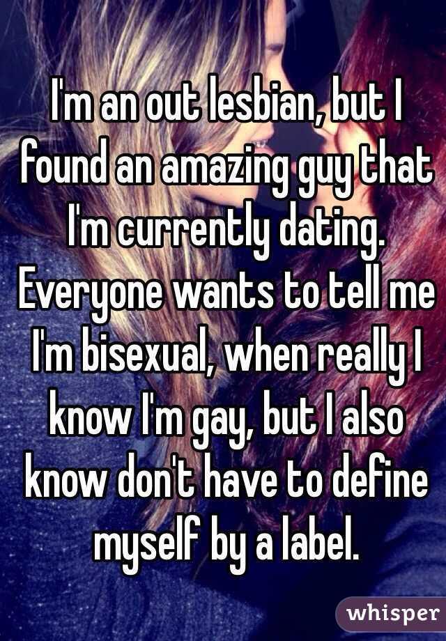Im A Lesbian Dating A Guy