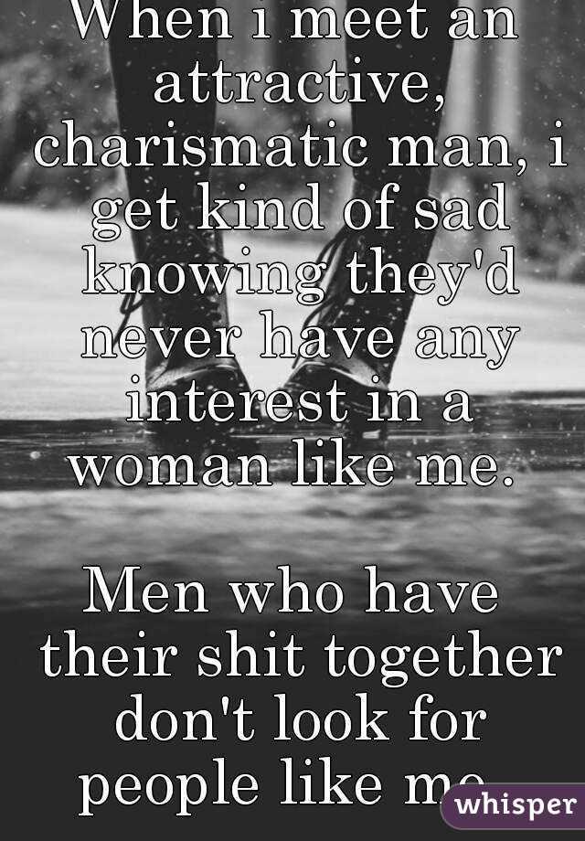 Like To Meet A Woman Like Me
