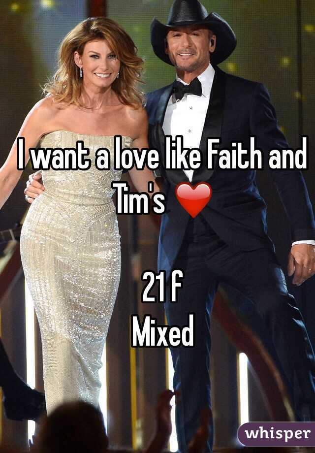 I want a love like Faith and Tim's ❤  21 f Mixed