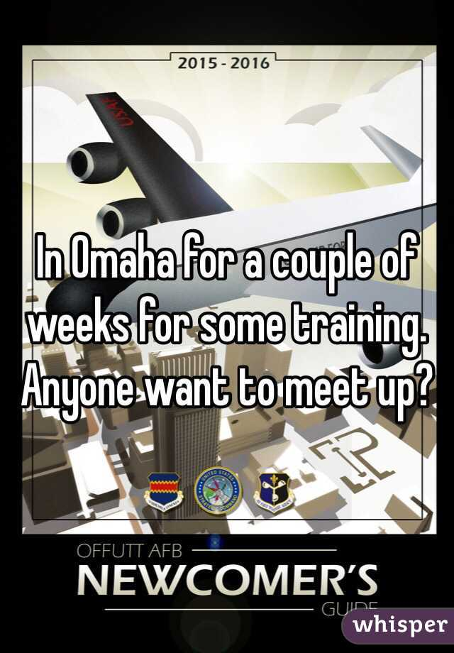 In Omaha for a couple of weeks for some training. Anyone want to meet up?