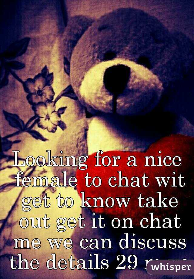 Looking for a nice female to chat wit get to know take out get it on chat me we can discuss the details 29 m va