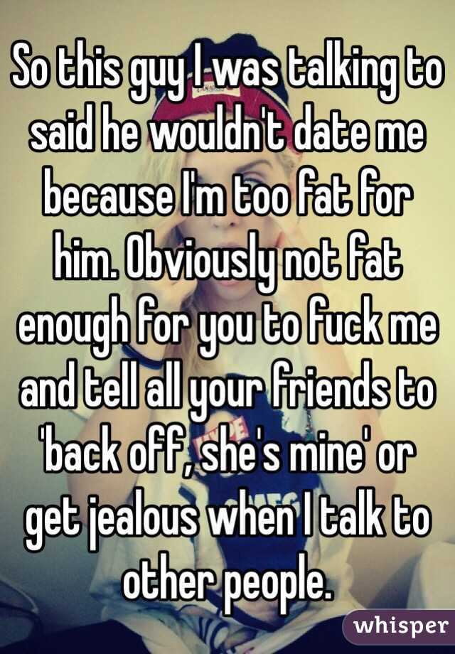 Why do guys get jealous when your not dating them