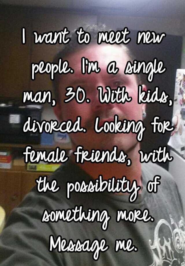 Single man at 30