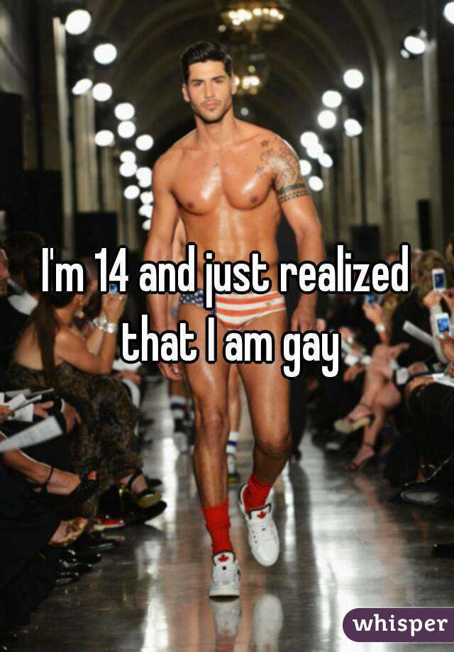 I'm 14 and just realized that I am gay