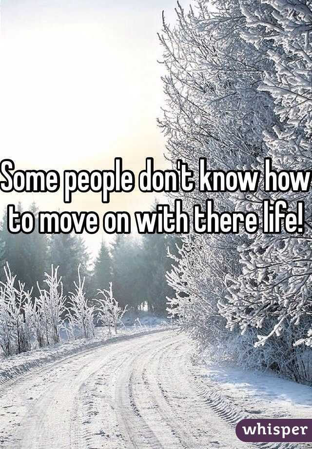 Some people don't know how to move on with there life!
