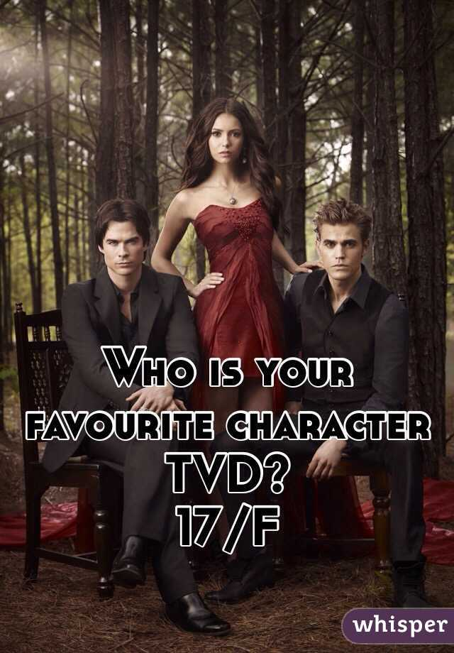 Who is your favourite character TVD?  17/F