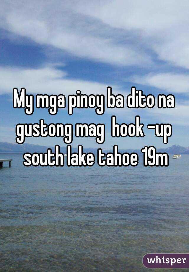 My mga pinoy ba dito na gustong mag  hook -up  south lake tahoe 19m