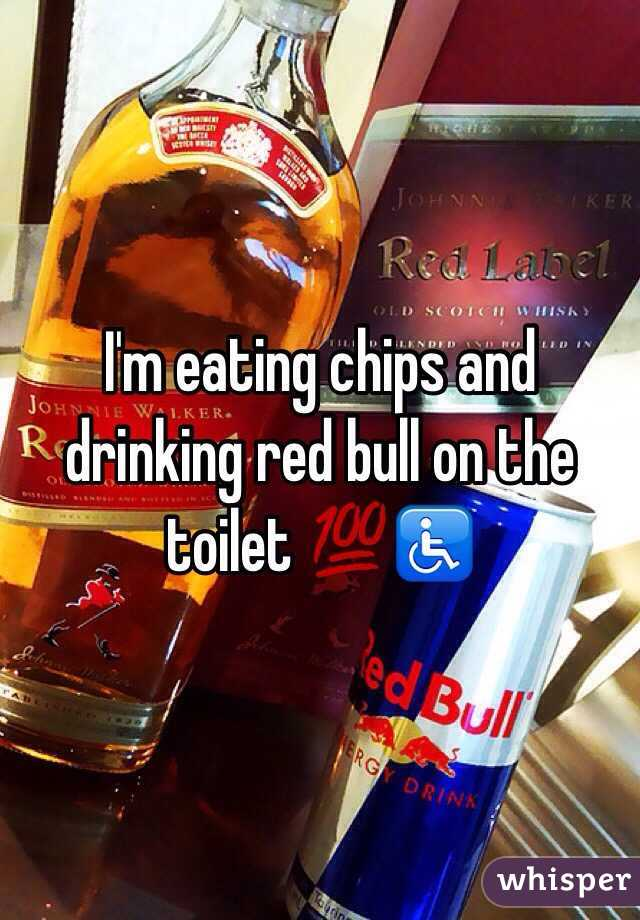 I'm eating chips and drinking red bull on the toilet 💯♿️