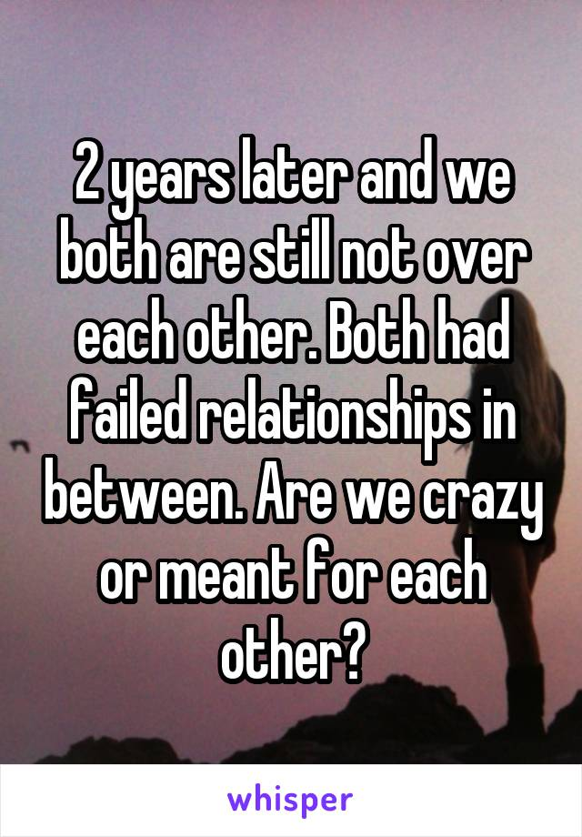 why do relationships fail after 2 years