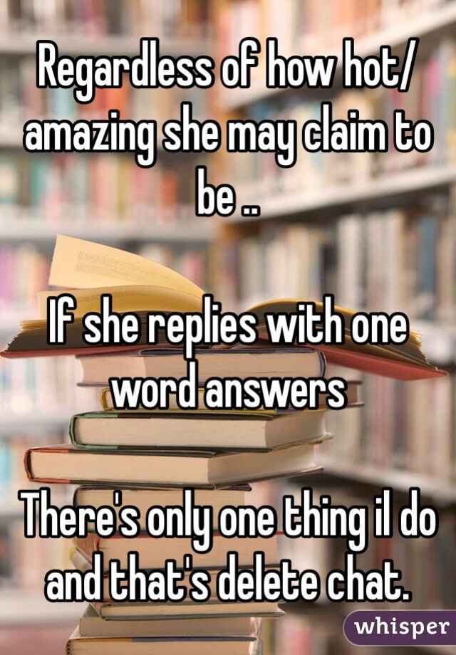 She Replies With One Word Answers
