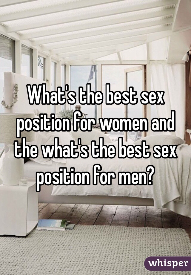Really surprises. Best sex position for male something
