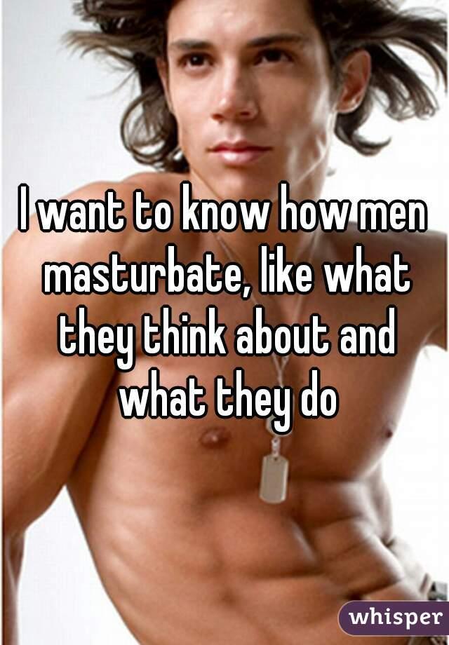 How men musterbate