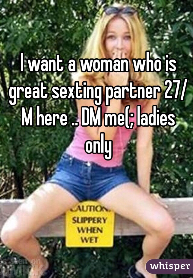 Want a sexting partner