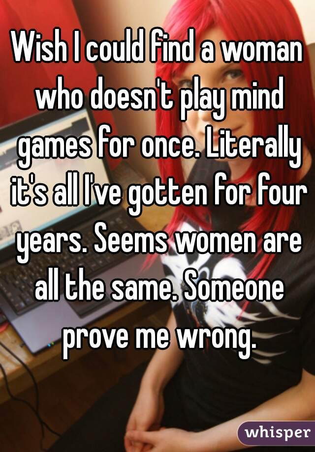 Why women play mind games