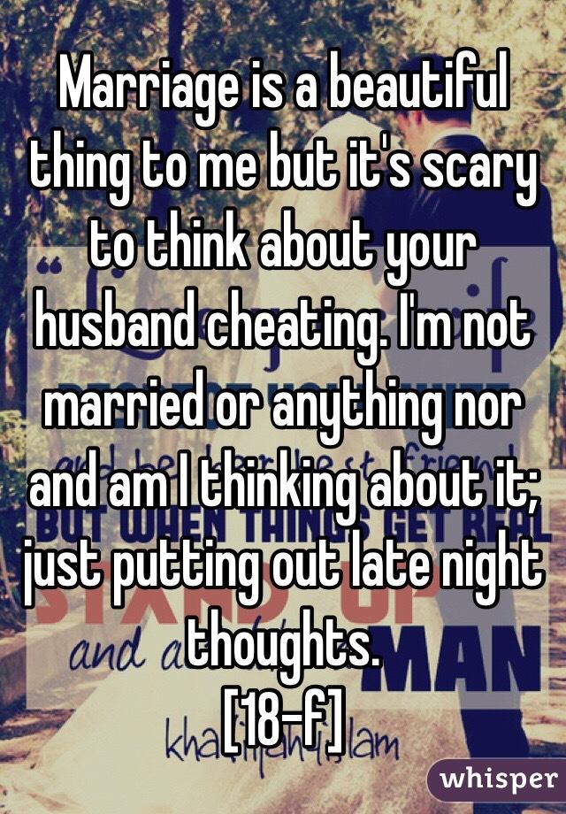 its my husband thinking about cheating