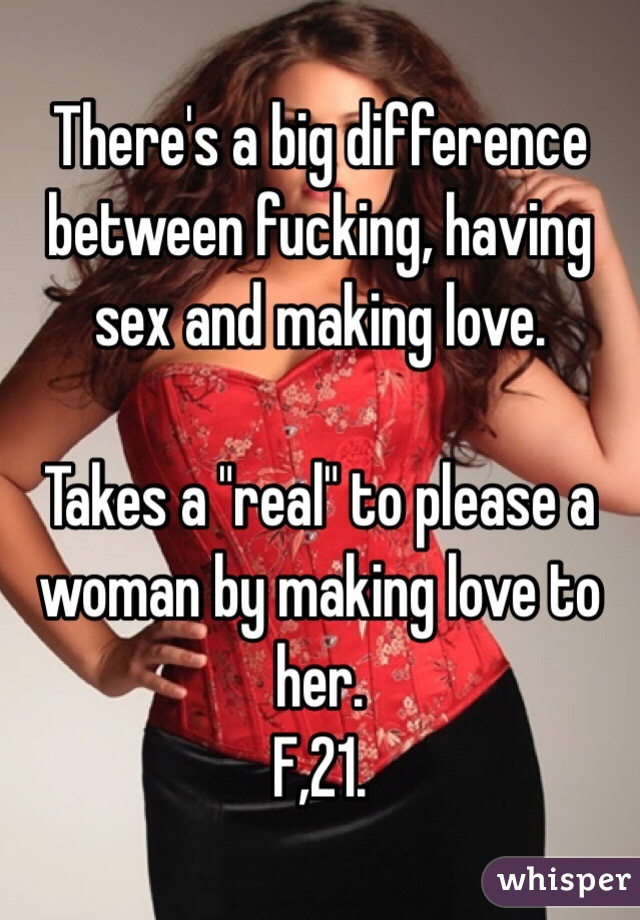 Sex fucking or making love