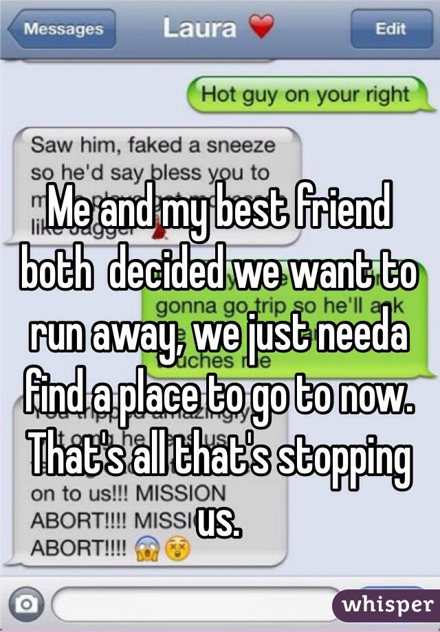 how to run away with a friend