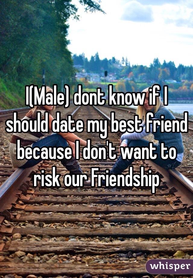 なぜ私は私の親友とデートする必要があります