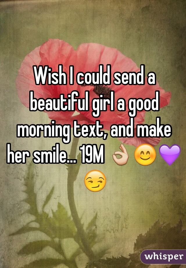 Good morning text to make her smile