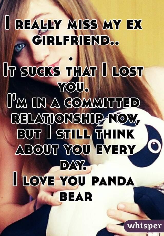 I Really Miss My Ex Girlfriend