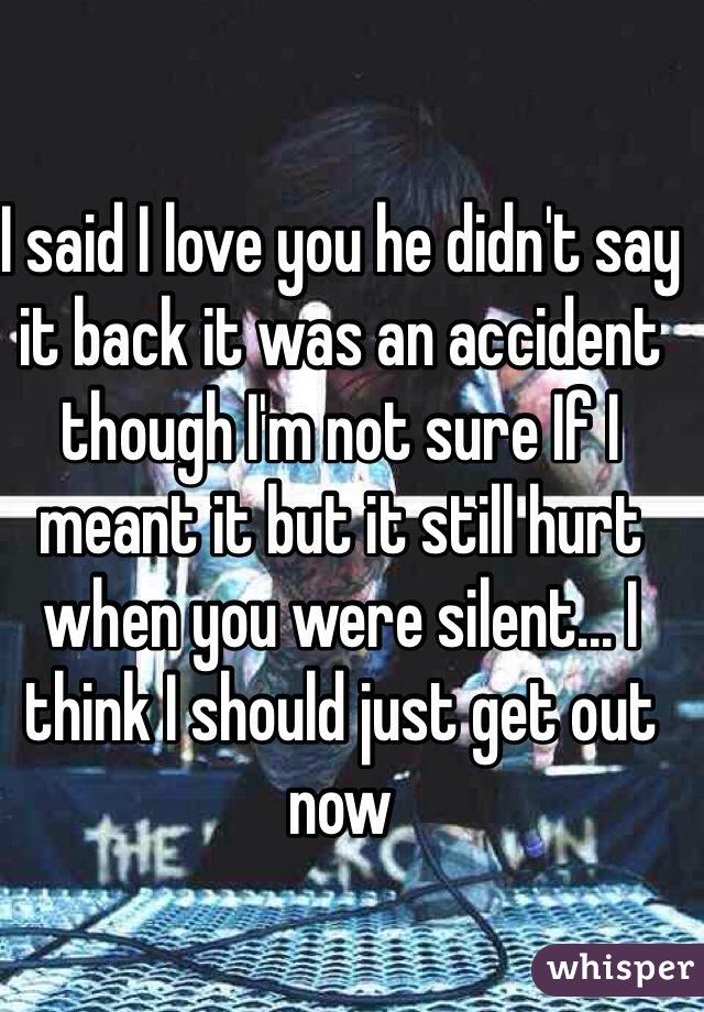 he hasn t said i love you