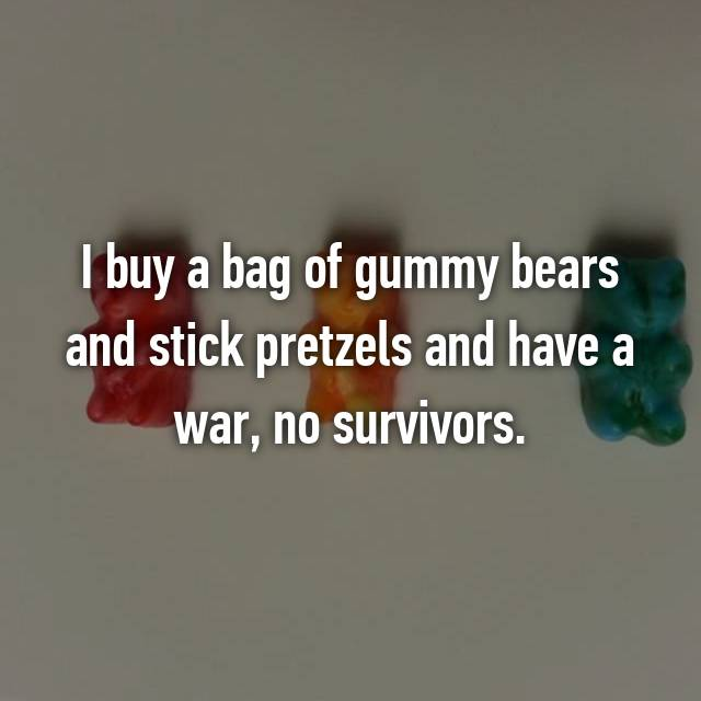 I buy a bag of gummy bears and stick pretzels and have a war, no survivors.